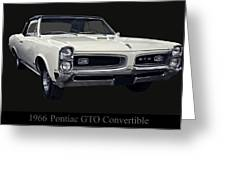 1966 Pontiac Gto Convertible Greeting Card