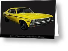1971 Chevy Nova Yenko Deuce Greeting Card