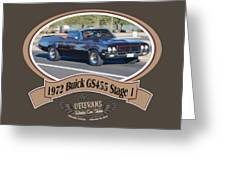 1972 Buick Gs455 Stage 1 Lundbom1972 Buick Gs455 Stage 1 Lundbom Greeting Card