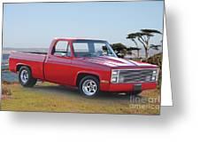 1973 Chevrolet C10 Fleetside Pickup I Greeting Card