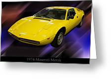 1974 Maserati Merak Greeting Card