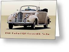 1940 Packard 120 Convertible Sedan Greeting Card