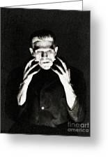 Boris Karloff As Frankenstein Greeting Card