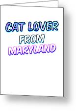 Dog Lover From Maryland Greeting Card