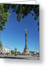 Famous Columbus Monument Landmark In Central Barcelona Spain Greeting Card