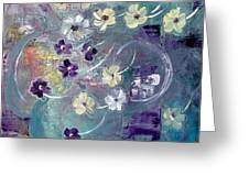 Flowers And Dreams 5 Greeting Card