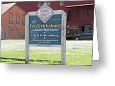 Fredericksburg Rail Station Greeting Card