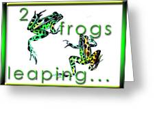 2 Frogs Leaping Greeting Card