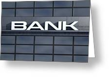 Glass Bank Building Signage Greeting Card