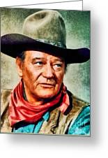 John Wayne, Hollywood Legend By John Springfield Greeting Card