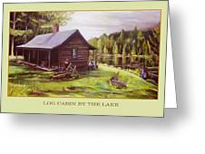 Log Cabin By The Lake Greeting Card