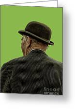 Man With A Bowler Hat Greeting Card