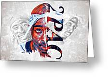 2 Pac Greeting Card