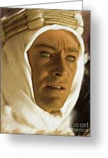 Peter O'toole As Lawrence Of Arabia Greeting Card