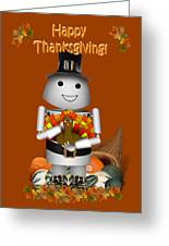 Robo-x9 The Pilgrim Greeting Card