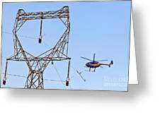 Stringing Power Cable By Helicopter Greeting Card