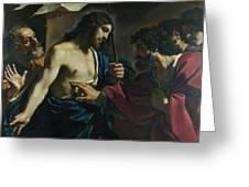 The Incredulity Of Saint Thomas Greeting Card