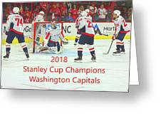 2018 Stanley Cup Champions Washington Capitals Greeting Card