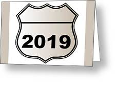 2019 Highway Sign Greeting Card