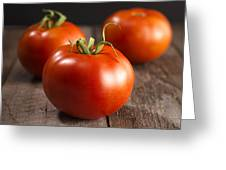 Fresh Tomatoes Greeting Card
