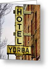 Hotel Yorba Greeting Card by Gordon Dean II