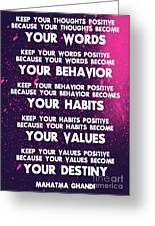 Motivational Quotes - Keep Your Words Positive - Ghandi Greeting Card
