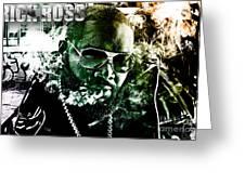 Rick Ross Greeting Card