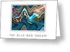 The Blue Bed Dream Greeting Card