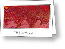 The Swizzle Greeting Card