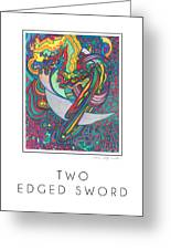 Two Edged Sword Greeting Card