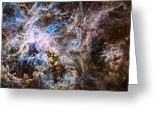 30 Doradus - Tarantula Nebula 8  Greeting Card