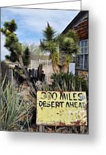 300 Miles Desert Ahead Greeting Card