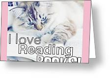 I Love Reading Books Greeting Card