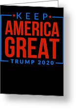 Reelect Trump For President Keep America Great Dark Greeting Card