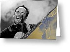 Dave Matthews Collection Greeting Card
