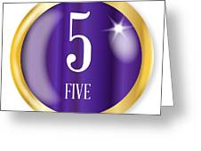 5 For Five Greeting Card