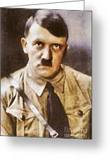 Leaders Of Wwii, Adolf Hitler Greeting Card