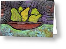 5 Pears In A Copper Bowl Greeting Card