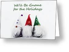 Three Holiday Gnomes 2a Greeting Card