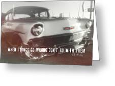 56 Belair In Memphis Quote Greeting Card