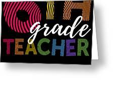 6th Grade Teacher Light For Sixth Grade Teachers Cute Gift Greeting Card