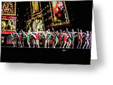 Radio City Rockettes New York City Greeting Card