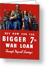 7th War Loan - Ww2 Greeting Card