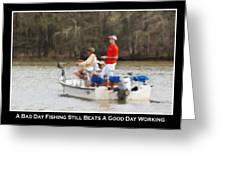 A Bad Day Fishing . . . Greeting Card