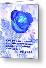 A Blue Rose Ps. 86 V 10 Greeting Card