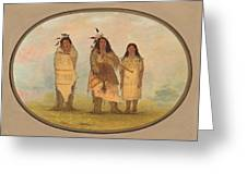 A Cheyenne Chief His Wife And A Medicine Man Greeting Card