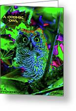 A Cosmic Owl In A Psychedelic Forest Greeting Card