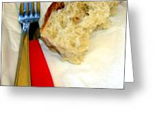 A Crust Of Bread Greeting Card