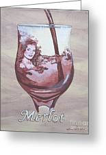 A Day Without Wine - Merlot Greeting Card