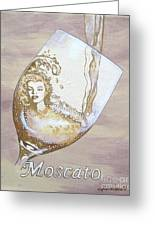 A Day Without Wine - Moscato Greeting Card